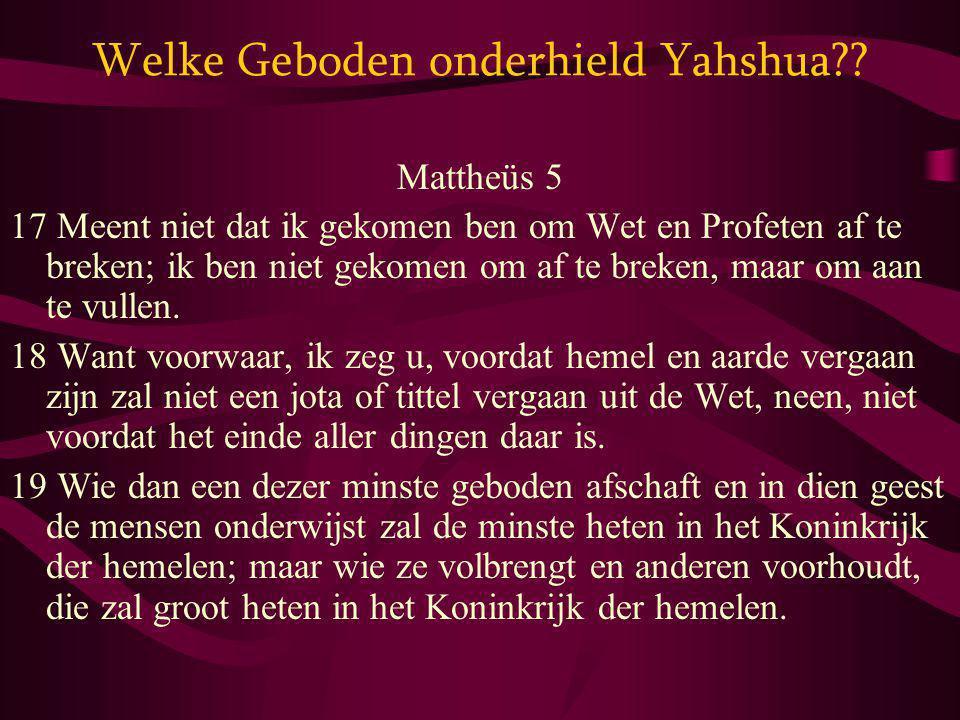 Welke Geboden onderhield Yahshua