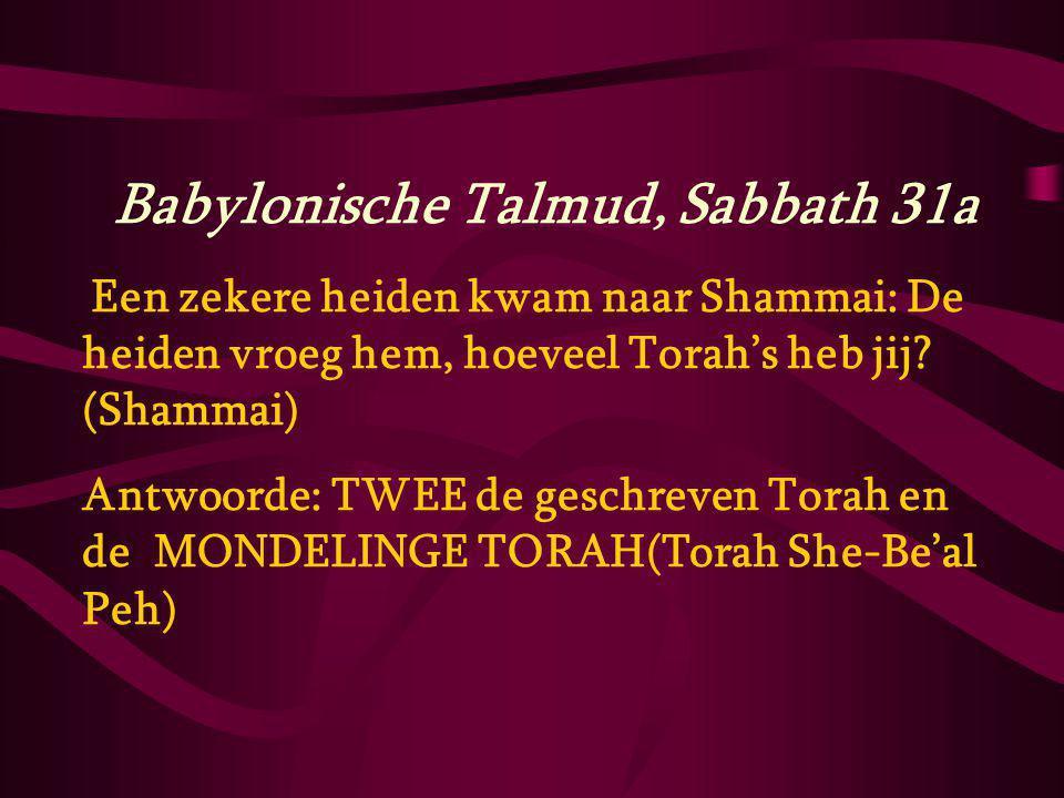 Babylonische Talmud, Sabbath 31a