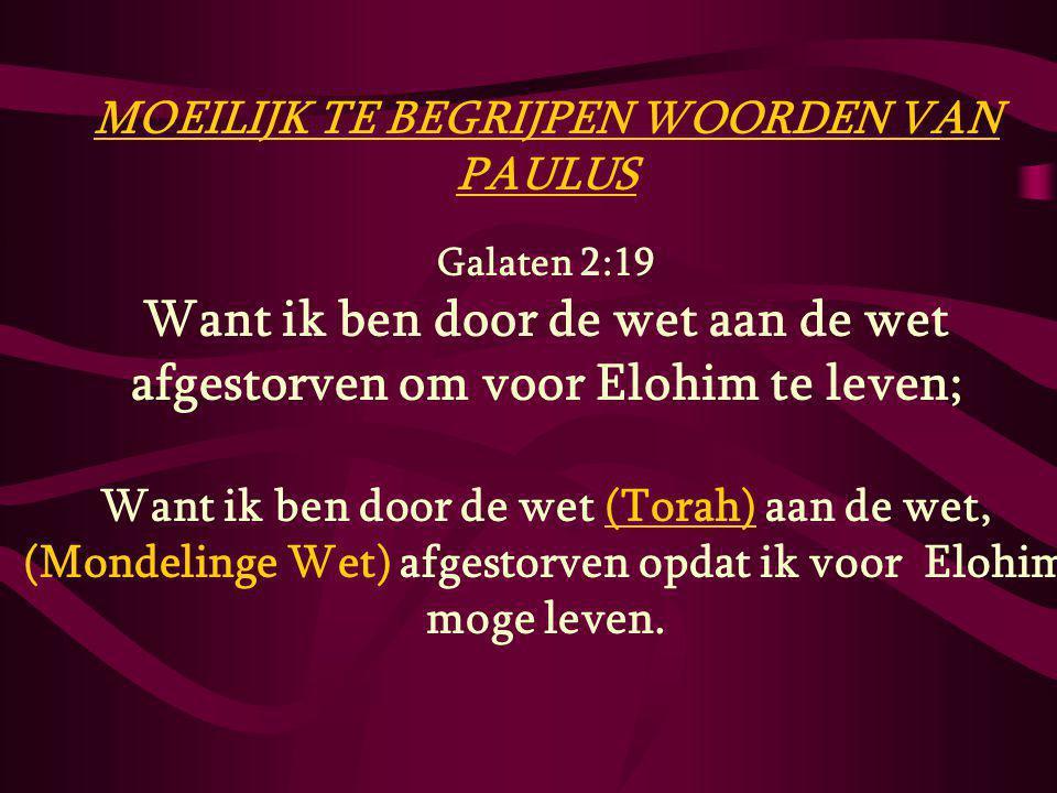 MOEILIJK TE BEGRIJPEN WOORDEN VAN PAULUS