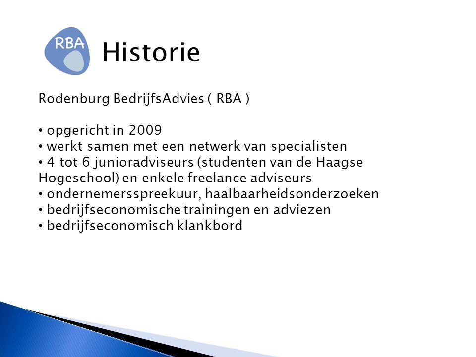 Historie Rodenburg BedrijfsAdvies ( RBA ) opgericht in 2009