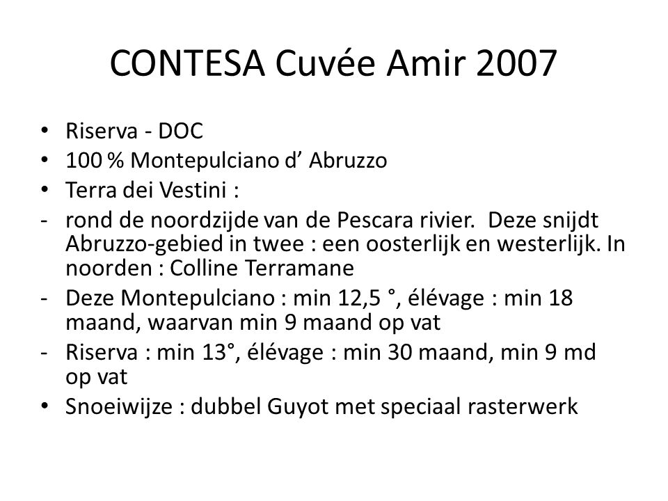 CONTESA Cuvée Amir 2007 Riserva - DOC Terra dei Vestini :