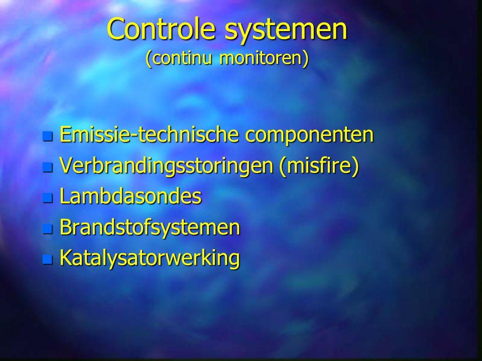 Controle systemen (continu monitoren)