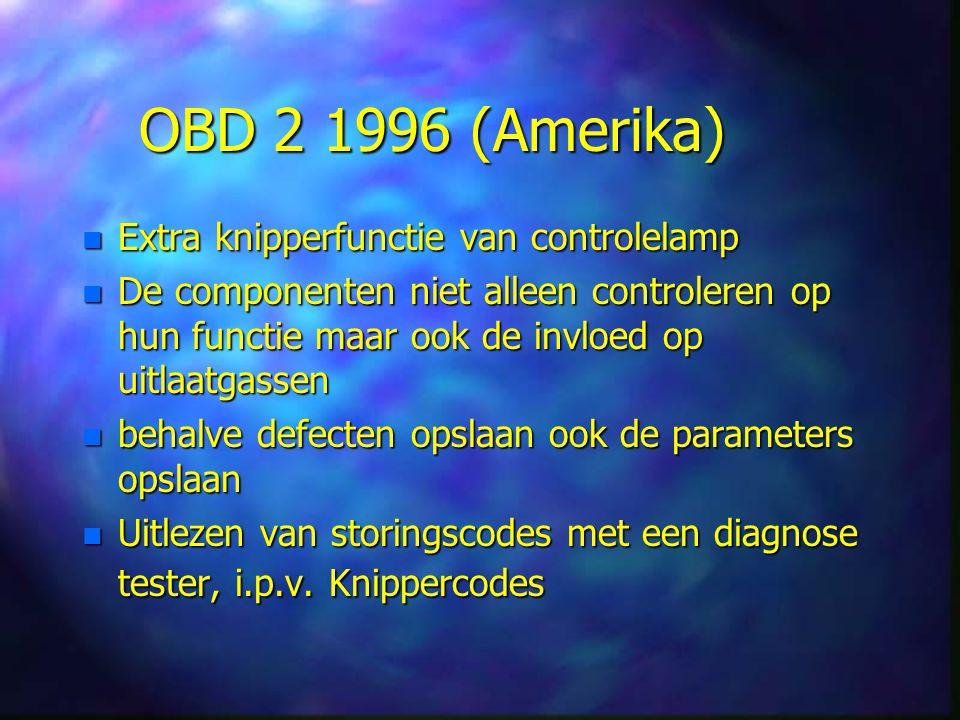 OBD 2 1996 (Amerika) Extra knipperfunctie van controlelamp