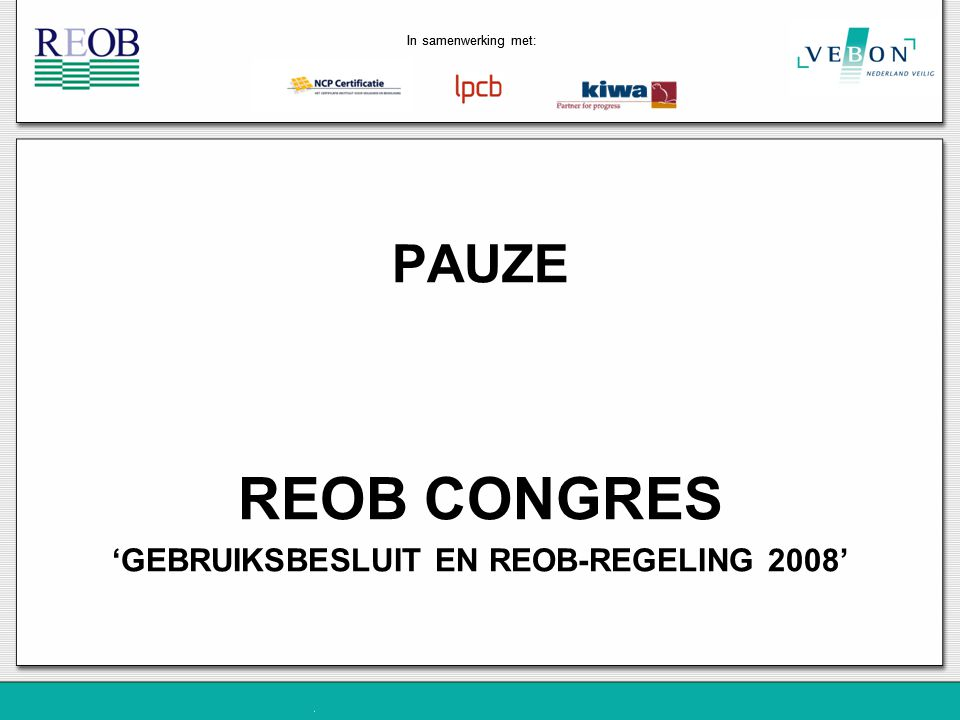 'GEBRUIKSBESLUIT EN REOB-REGELING 2008'