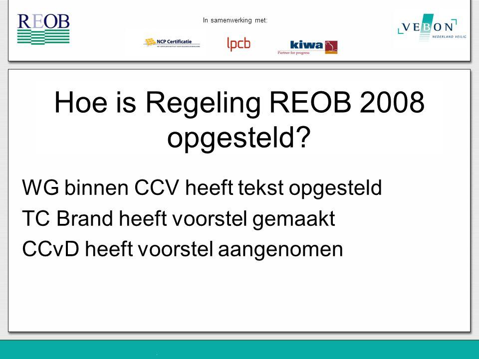 Hoe is Regeling REOB 2008 opgesteld