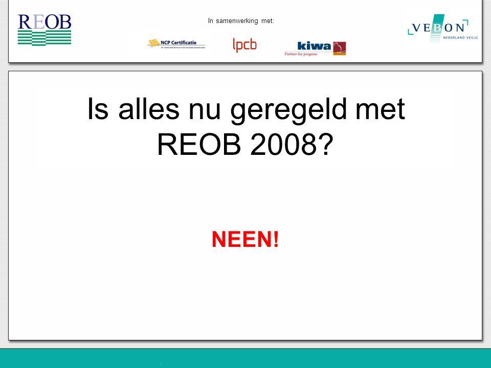 Is alles nu geregeld met REOB 2008
