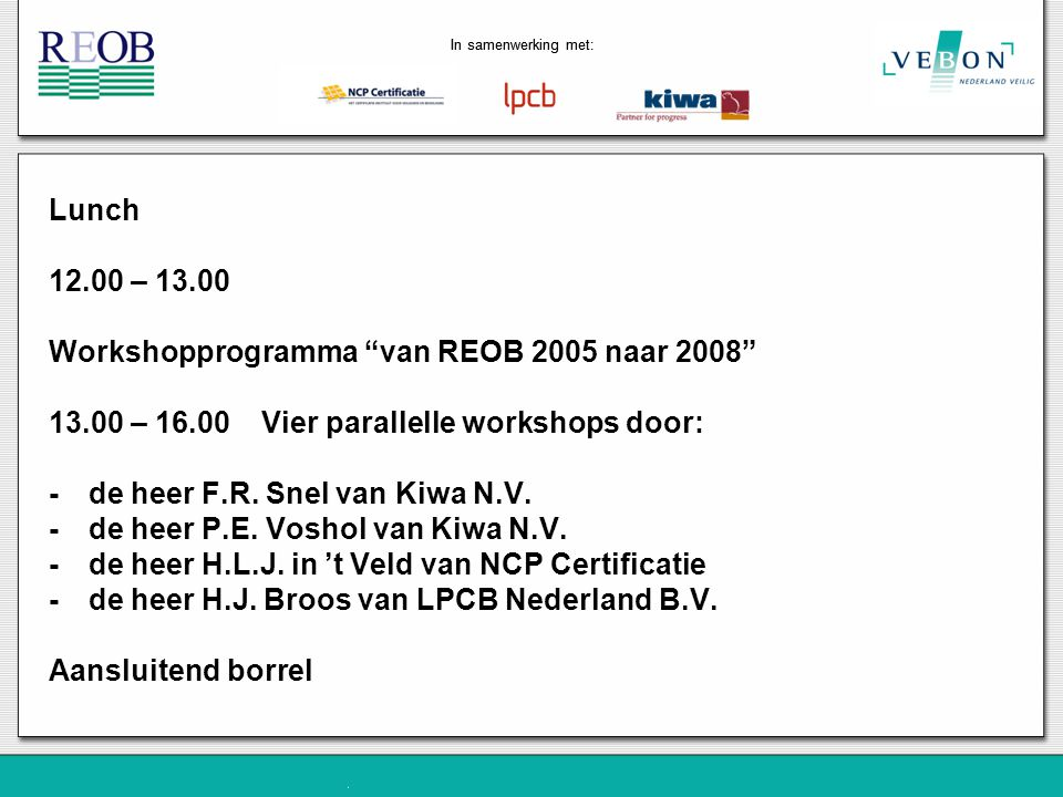 Workshopprogramma van REOB 2005 naar 2008