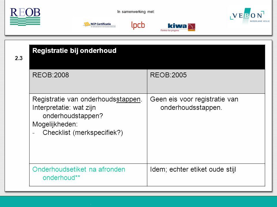 Registratie bij onderhoud