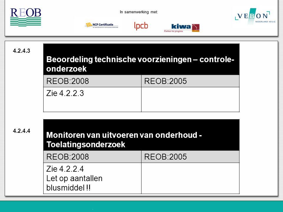 Beoordeling technische voorzieningen – controle-onderzoek REOB:2008