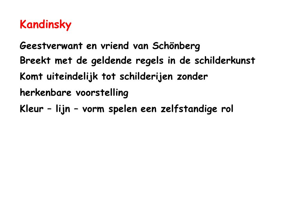 Kandinsky Geestverwant en vriend van Schönberg