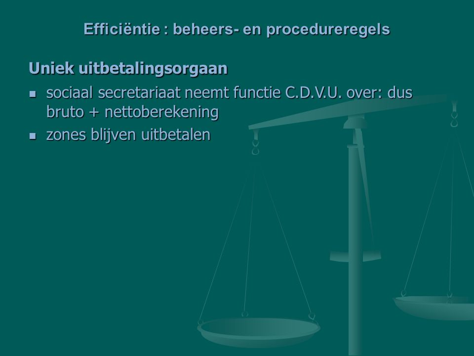 Efficiëntie : beheers- en procedureregels