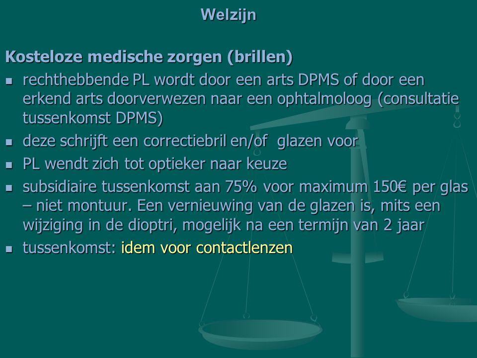 Welzijn Kosteloze medische zorgen (brillen)