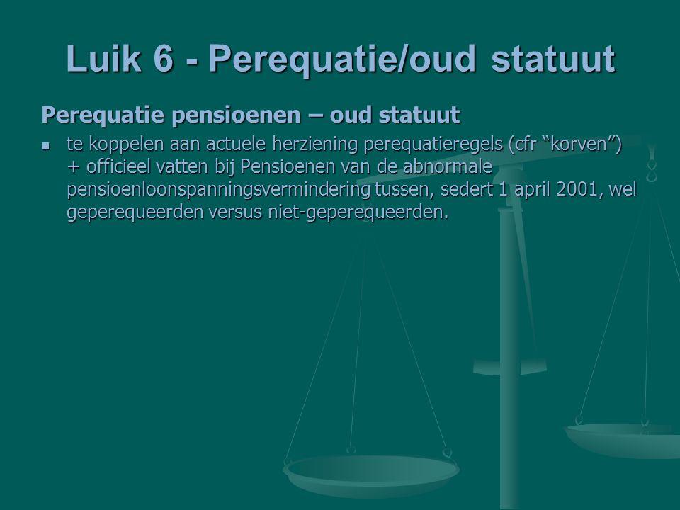 Luik 6 - Perequatie/oud statuut