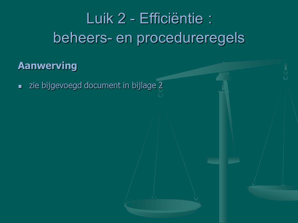 Luik 2 - Efficiëntie : beheers- en procedureregels