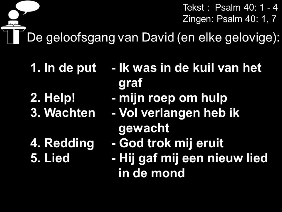 De geloofsgang van David (en elke gelovige):