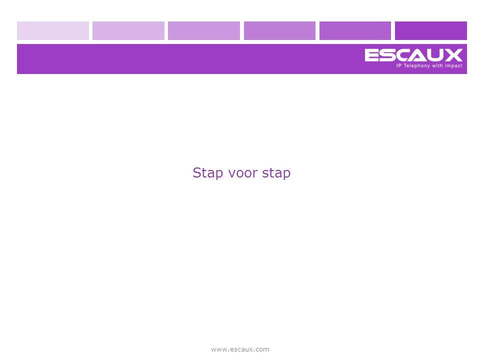 Stap voor stap www.escaux.com