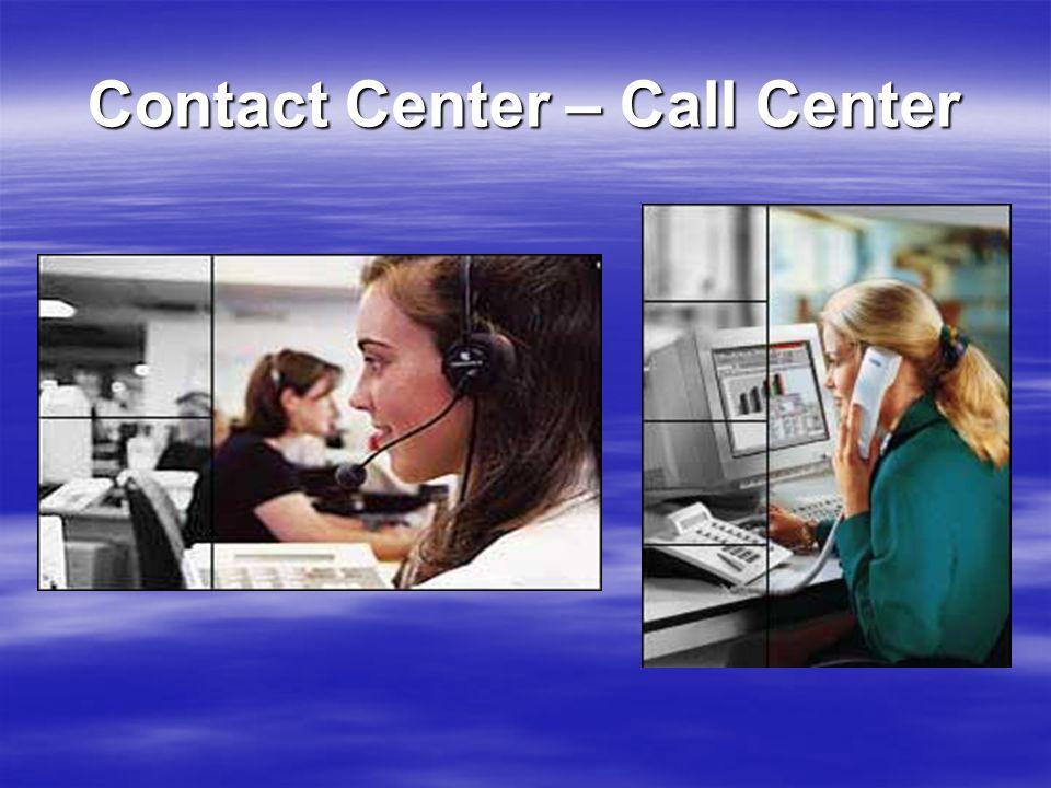Contact Center – Call Center
