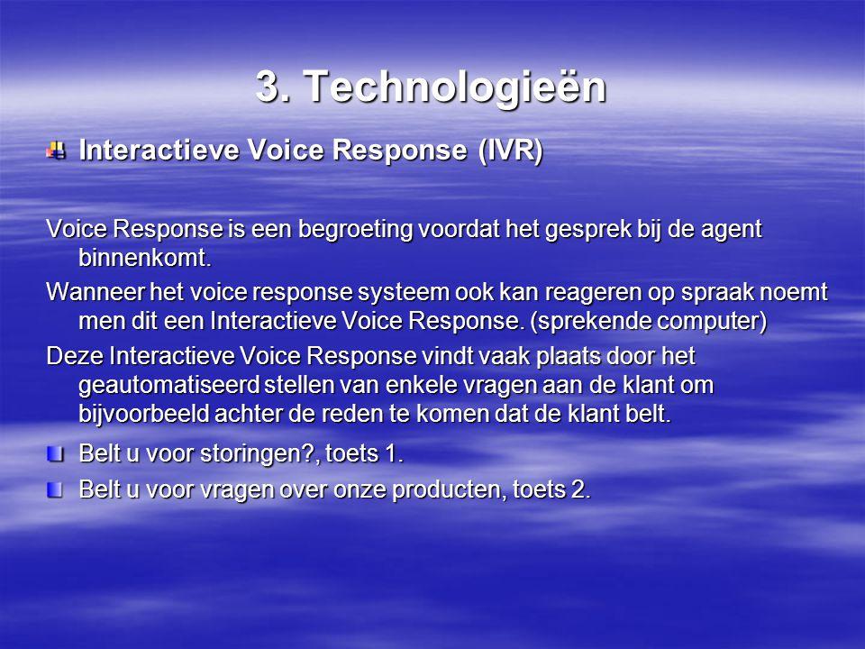 3. Technologieën Interactieve Voice Response (IVR)