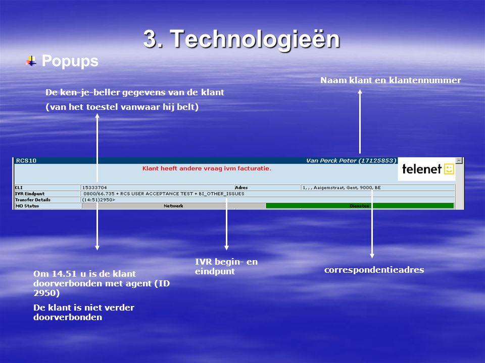 3. Technologieën Popups Naam klant en klantennummer