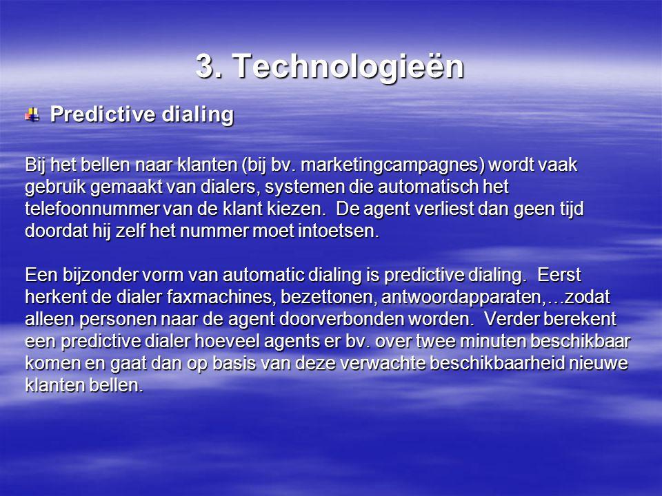 3. Technologieën Predictive dialing