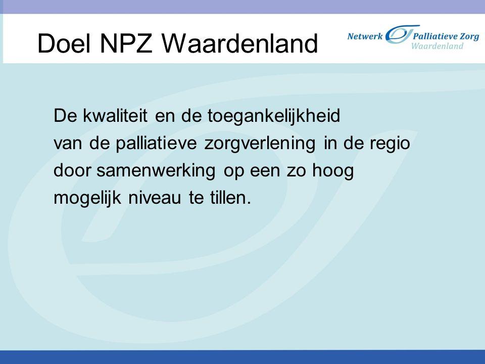 Doel NPZ Waardenland De kwaliteit en de toegankelijkheid