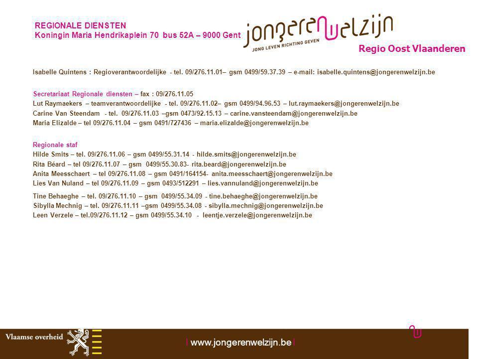 REGIONALE DIENSTEN Koningin Maria Hendrikaplein 70 bus 52A – 9000 Gent