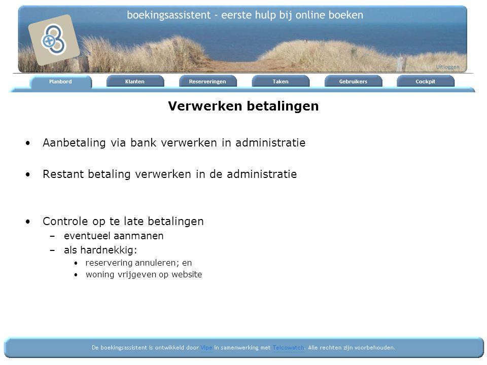 Verwerken betalingen Aanbetaling via bank verwerken in administratie