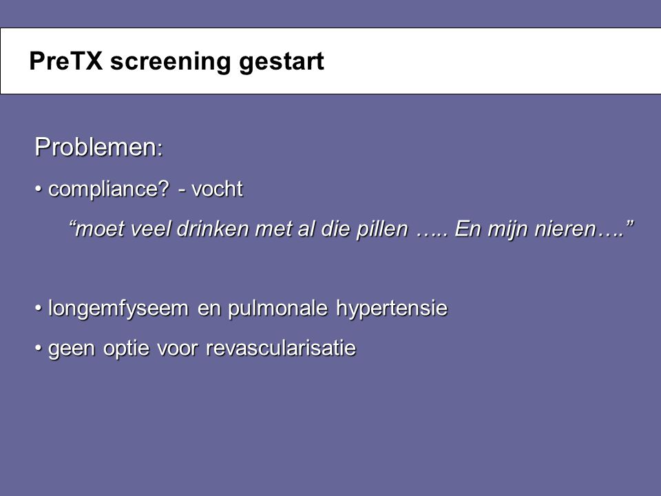 PreTX screening gestart