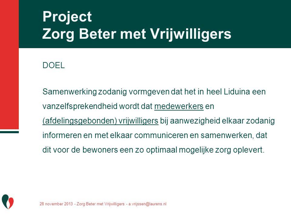 Project Zorg Beter met Vrijwilligers