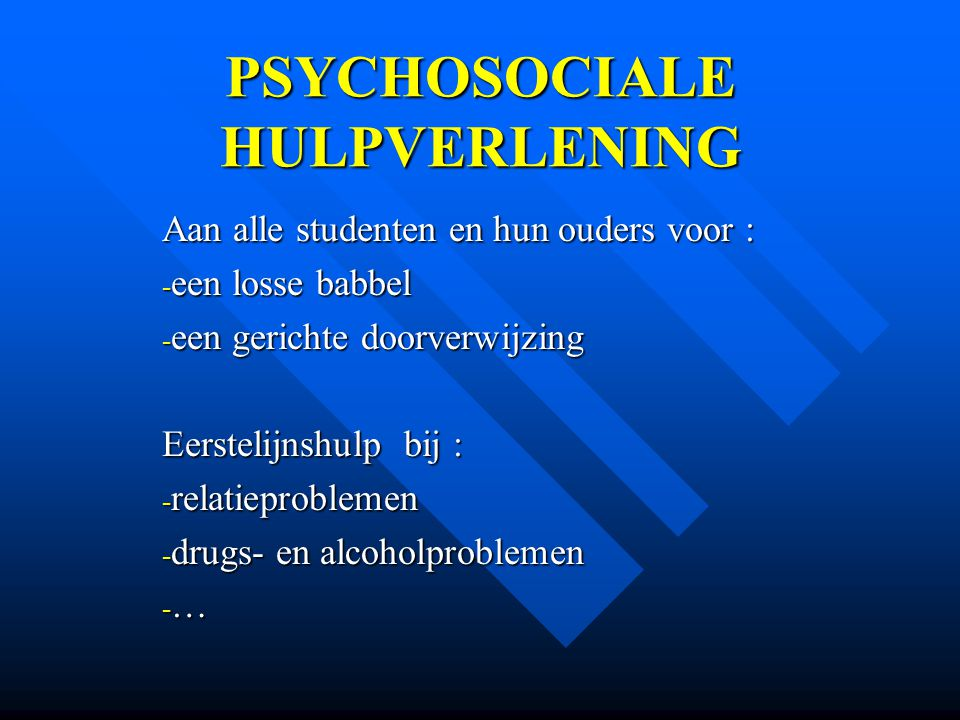 PSYCHOSOCIALE HULPVERLENING