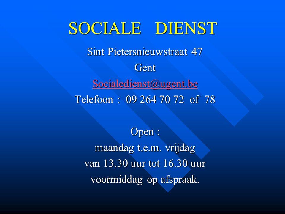SOCIALE DIENST Sint Pietersnieuwstraat 47 Gent Socialedienst@ugent.be