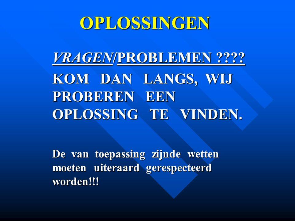 OPLOSSINGEN VRAGEN/PROBLEMEN