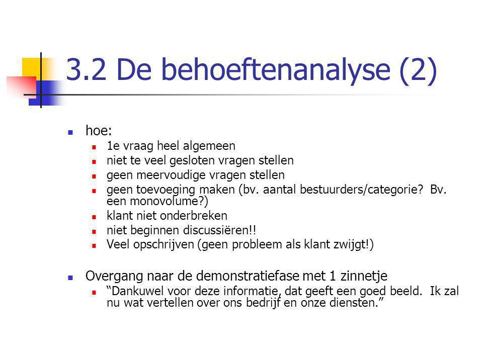 3.2 De behoeftenanalyse (2)