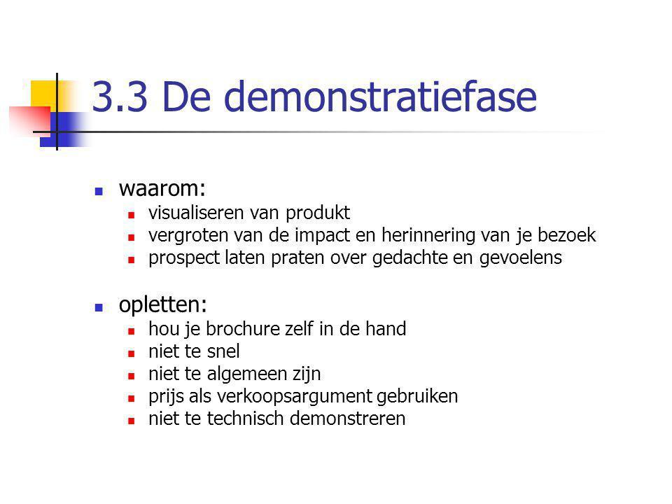 3.3 De demonstratiefase waarom: opletten: visualiseren van produkt