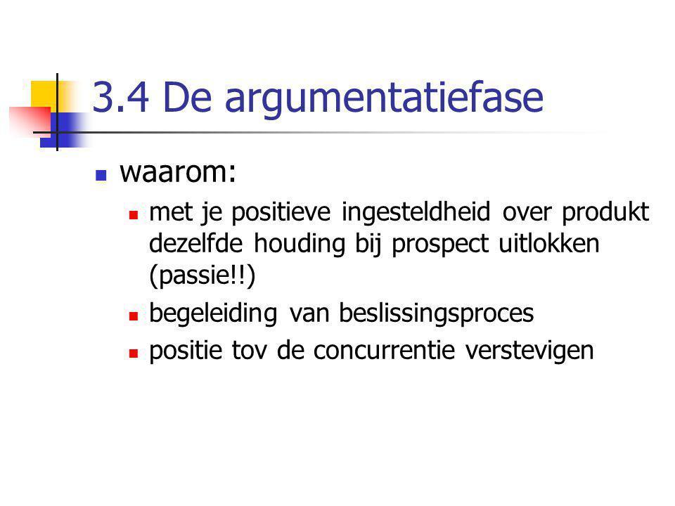 3.4 De argumentatiefase waarom: