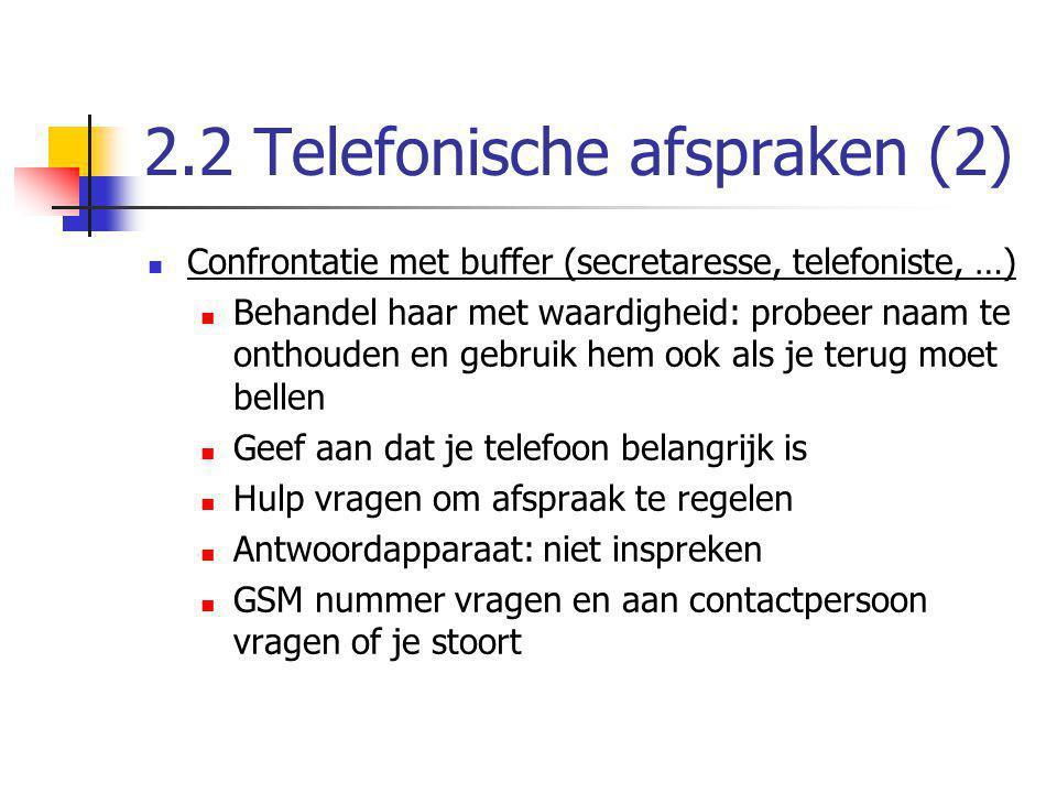 2.2 Telefonische afspraken (2)