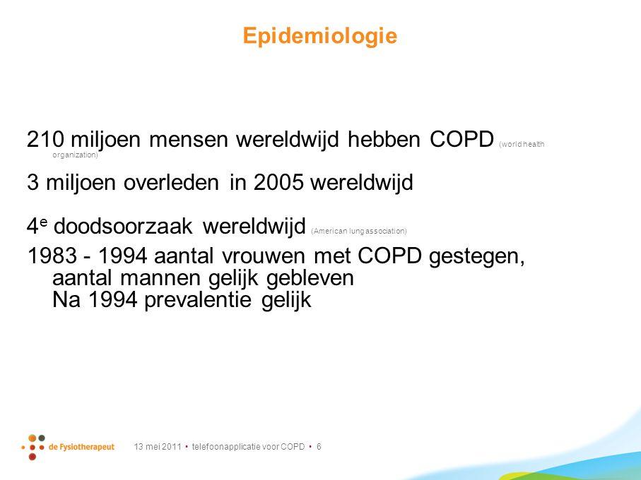 210 miljoen mensen wereldwijd hebben COPD (world health organization)