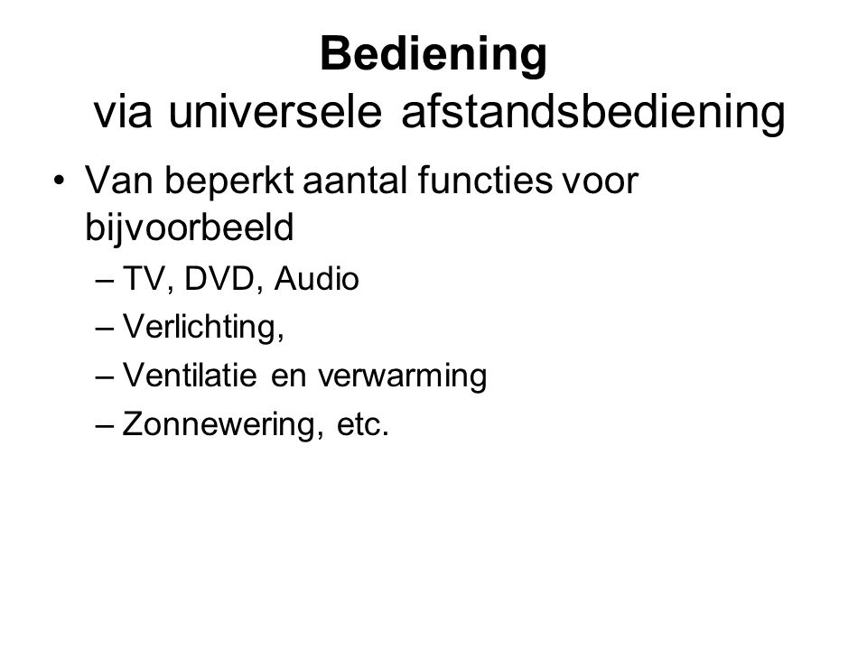 Bediening via universele afstandsbediening