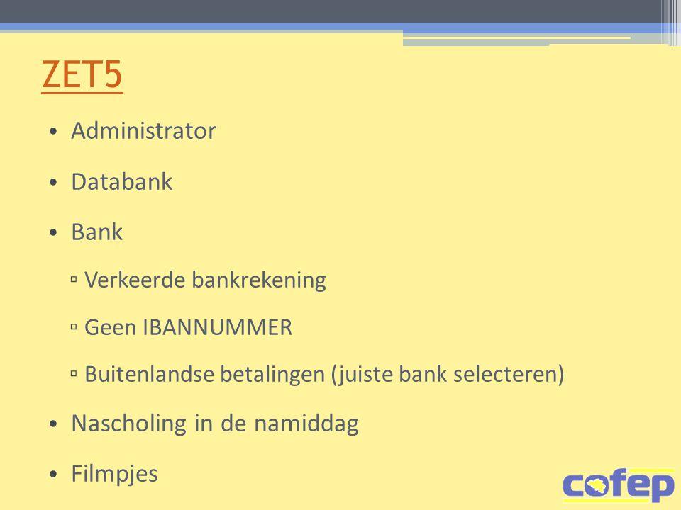 ZET5 Administrator Databank Bank Nascholing in de namiddag Filmpjes