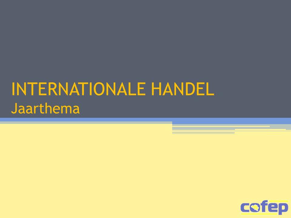 INTERNATIONALE HANDEL Jaarthema