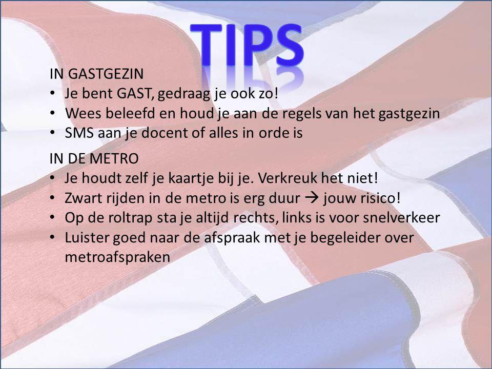 tips IN GASTGEZIN Je bent GAST, gedraag je ook zo!