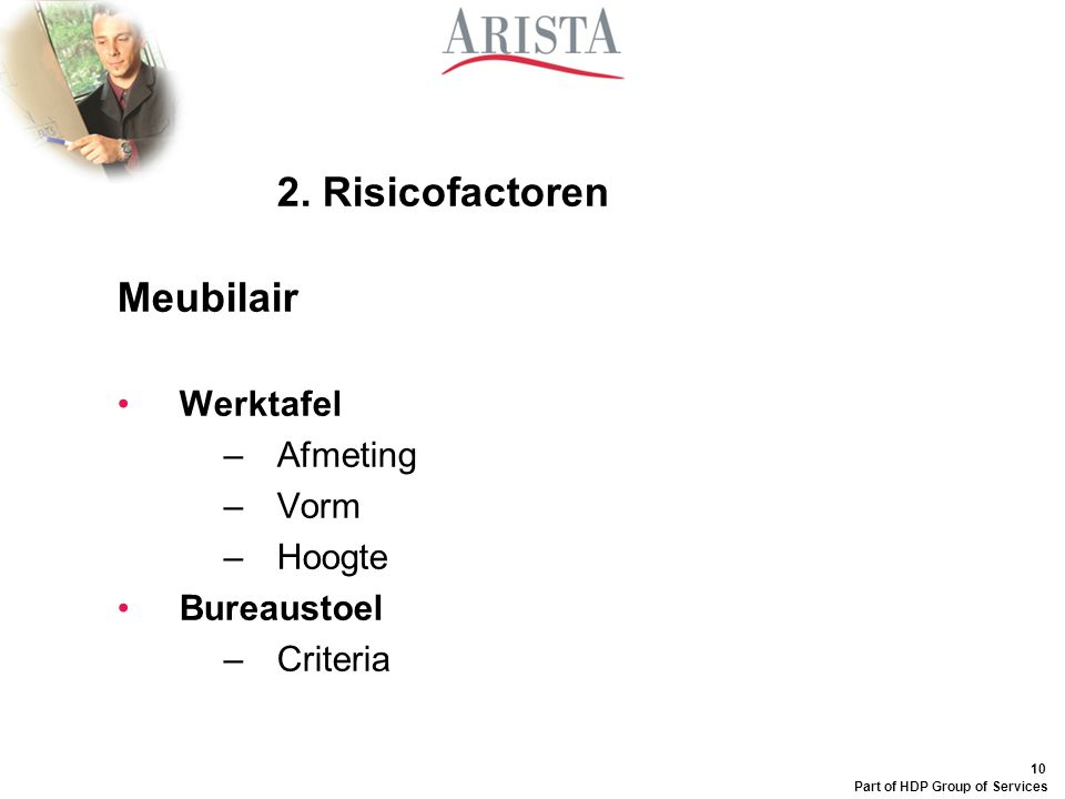 2. Risicofactoren Meubilair Werktafel Afmeting Vorm Hoogte Bureaustoel