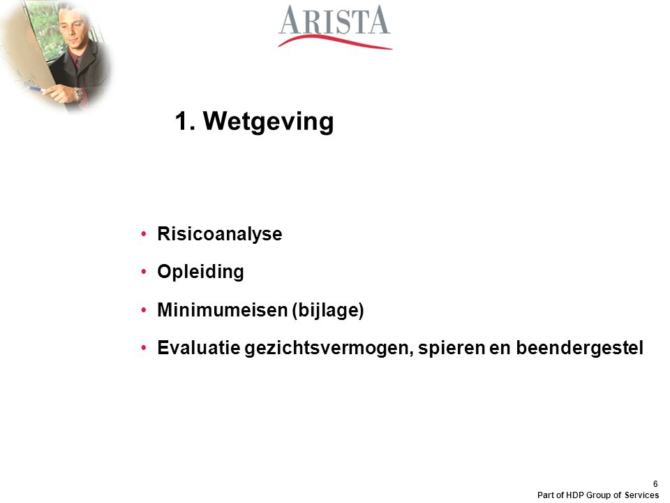 1. Wetgeving Risicoanalyse Opleiding Minimumeisen (bijlage)