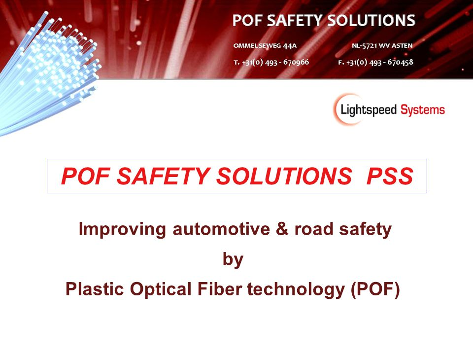POF SAFETY SOLUTIONS PSS Plastic Optical Fiber technology (POF)