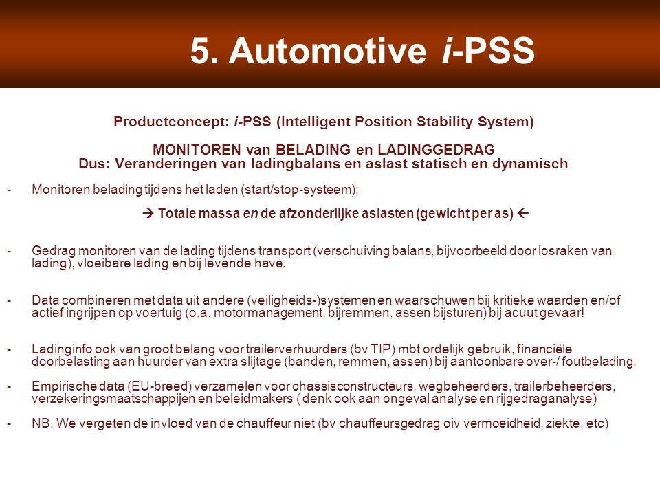 Productconcept: i-PSS (Intelligent Position Stability System)