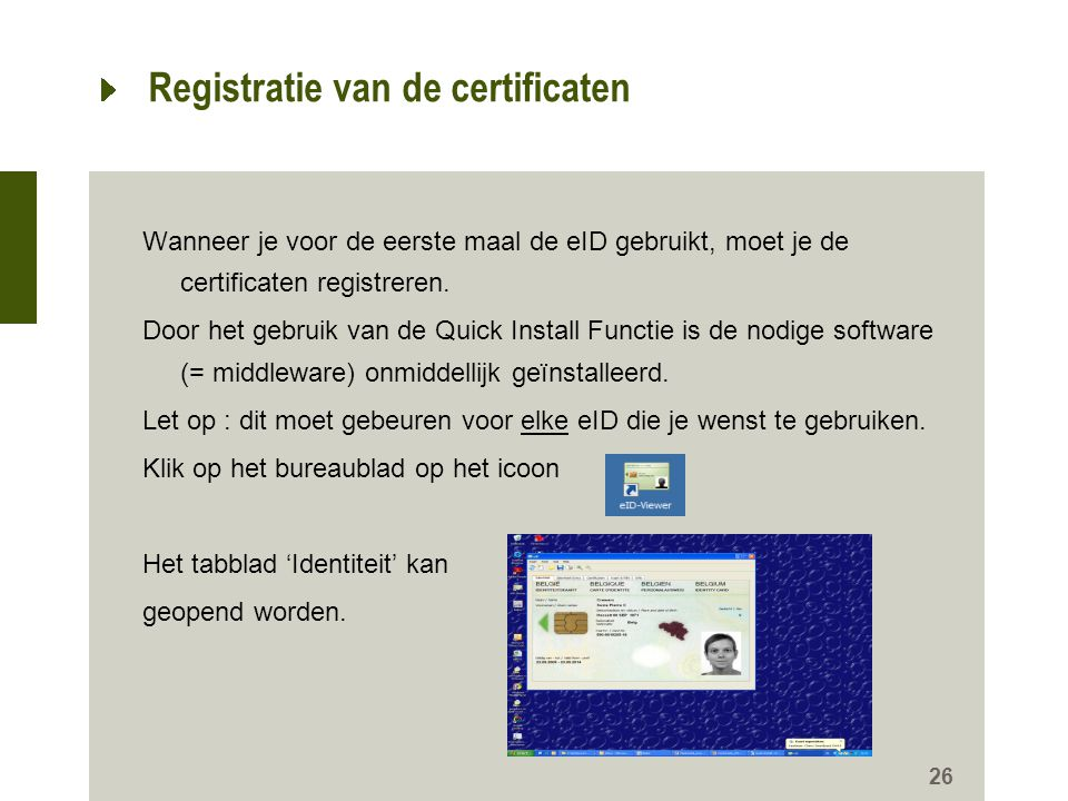 Registratie van de certificaten