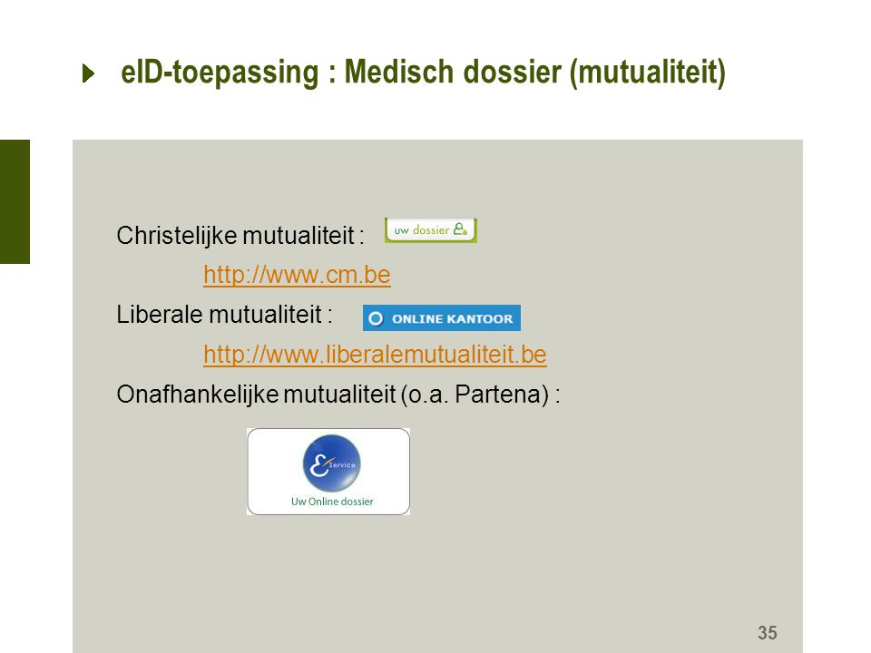 eID-toepassing : Medisch dossier (mutualiteit)