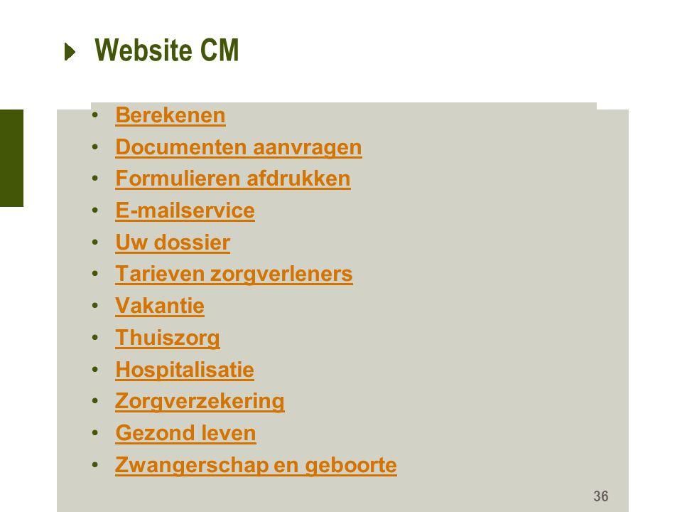 Website CM Berekenen Documenten aanvragen Formulieren afdrukken