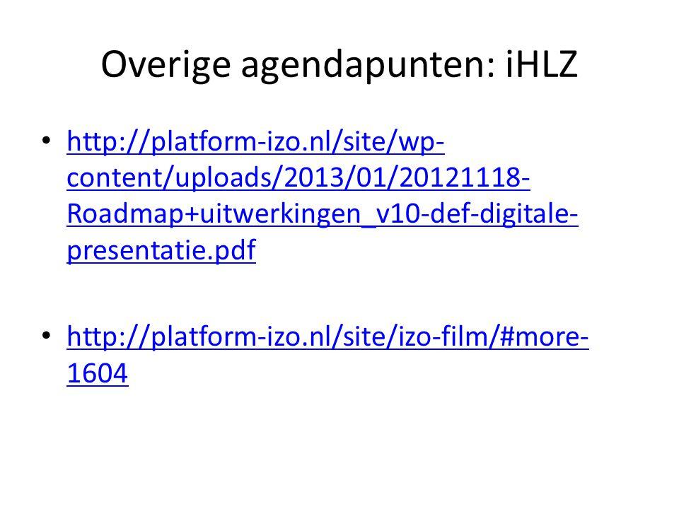 Overige agendapunten: iHLZ
