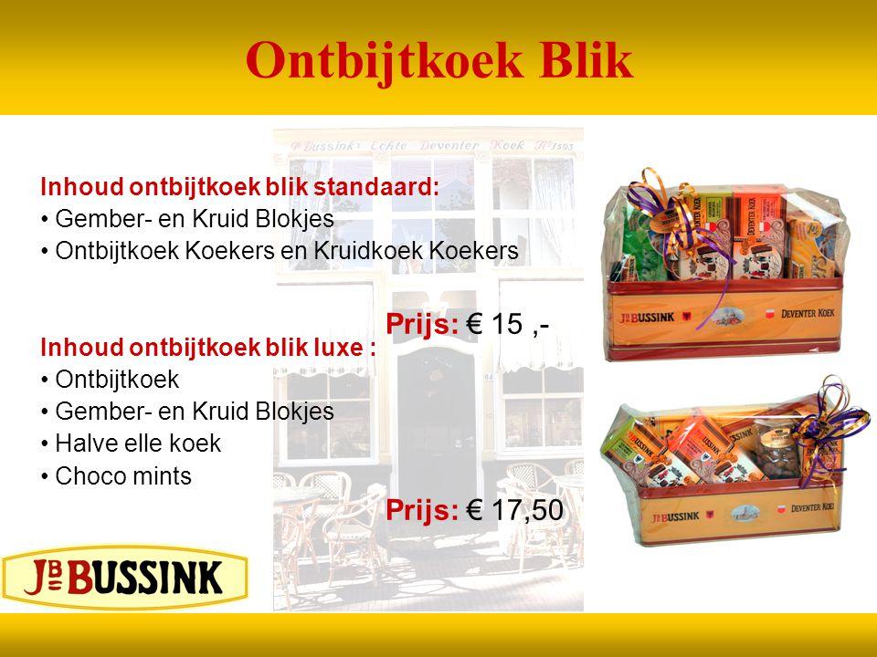Ontbijtkoek Blik Prijs: € 15 ,- Prijs: € 17,50
